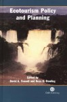 Ecotourism Policy and Planning - David A. Fennell, Ross K. Dowling