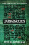 The Practice of Love: Real Stories of Living Into the Kingdom of God - Jamie Arpin-Ricci, Carol Howard Merritt, Alise Wright, Kathy Escobar, Jennifer Luitwieler, Brian Ammons, Mike Stavlund, Jonathan Brink, David Fitch