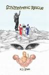 Schizophrenic Rescue - K. Smet