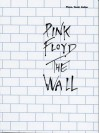 Pink Floyd: The Wall (Piano Vocal Edition) - Pink Floyd