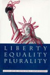 Liberty, Equality, and Plurality - Larry May