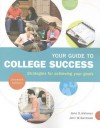 Your Guide to College Success: Strategies for Achieving Your Goals - Jane S. Halonen, John W. Santrock