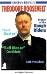 Theodore Roosevelt - Michael A. Schuman