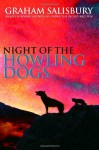 Night of the Howling Dogs - Graham Salisbury