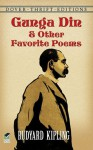Gunga Din and Other Favorite Poems - Rudyard Kipling