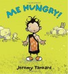 Me Hungry! - Jeremy Tankard