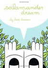 Salamander Dream - Hope Larson