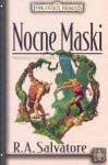 Nocne Maski - Robert Anthony Salvatore