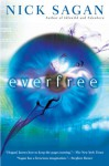 Everfree - Nick Sagan