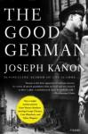 The Good German - Joseph Kanon