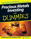 Precious Metals Investing For Dummies - Paul Mladjenovic