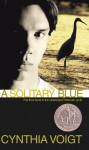 A Solitary Blue (Tillerman Family, #3) - Cynthia Voigt