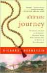 Ultimate Journey: Retracing the Path of an Ancient Buddhist Monk Who Crossed Asia in Search of Enlightenment - Richard Bernstein