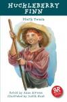 Huckleberry Finn (Real Reads) - Anna Kirwan, Mark Twain, Judith Hunt