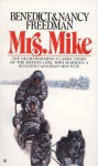 Mrs. Mike - Benedict Freedman, Nancy Freedman
