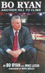 Bo Ryan: Another Hill to Climb - Bo Ryan, Mike Lucas