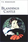 Blandings Castle and Elsewhere - P.G. Wodehouse