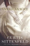 American Wife - Curtis Sittenfeld