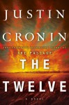 The Passage Trilogy 2.The Twelve: A Novel - Justin Cronin