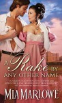 A Rake by Any Other Name - Mia Marlowe