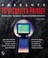 Absolute PC Security and Privacy - Michael Miller