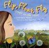 Flip, Float, Fly!: Seeds on the Move - JoAnn Early Macken