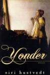 Yonder: Essays - Siri Hustvedt