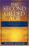 The Second Gilded Age: The Great Reaction in the United States, 1973-2001 - Michael McHugh
