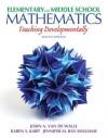 Elementary and Middle School Mathematics: Teaching Developmentally - John A. Van de Walle, Karen S. Karp, Jennifer M. Bay-Williams