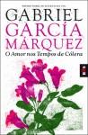 O Amor nos Tempos de Cólera - Margarida Santiago, Gabriel García Márquez