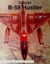 Convair B-58 Hustler (Schiffer Military History Book) - William G. Holder