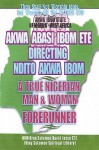 Ndito Akwa Ibom State - A True Nigerian Man and Woman - David Jesse Ete