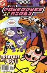 The Powerpuff Girls #9 - Creature At Large! Blowing Bubbles - Chris Savino, Cynthia Morrow