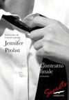 Contratto finale - Jennifer Probst, Olivia Crosio