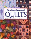Our Best Seasonal Quilts - Oxmoor House