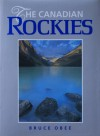 The Canadian Rockies - Bruce Obee