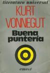 Buena Punteria - Kurt Vonnegut, Jorge V. Garcia Damiano