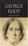 George Eliot (Wordsworth Literary Lives) - Mathilde Blind, Tom Griffith, Valerie Sanders