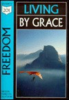 Freedom: Living by Grace, Studies from Galatians - Serendipity House