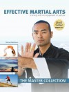 Effective Martial Arts Training with No Equipment or Partner: The Master Collection - Michael Matthews