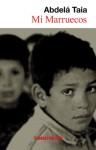 Mi Marruecos - Abdellah Taïa, Lydia Vazquez Jimenez