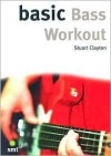 Basic Bass Workout Pocket Reference Book (The Basic Series) (The Basic Series) (The Basic Series) - Stuart Clayton