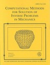 Computational Methods for Solution of Inverse Problems in Mechanics - American Society of Mechanical Engineers