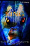 KING (KING Series Book 1) - K. Harris
