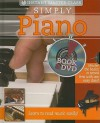 Simply Piano [With DVD] - Robyn Payne