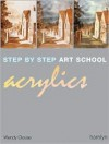 Step-by-Step Art School: Acrylics - Wendy Clouse