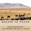Escape to Texas - Kelly Volcik, Jack Ramsay