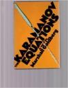The Karamanov Equations; A Novel - Marshall Goldberg