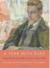 A Year with Rilke: Daily Readings from the Best of Rainer Maria Rilke - Anita Barrows, Joanna Macy