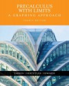 By Ron Larson, Bruce H. Edwards, Robert Hostetler: Precalculus with Limits: A Graphing Approach Fourth (4th) Edition - -McDougal-Littell-